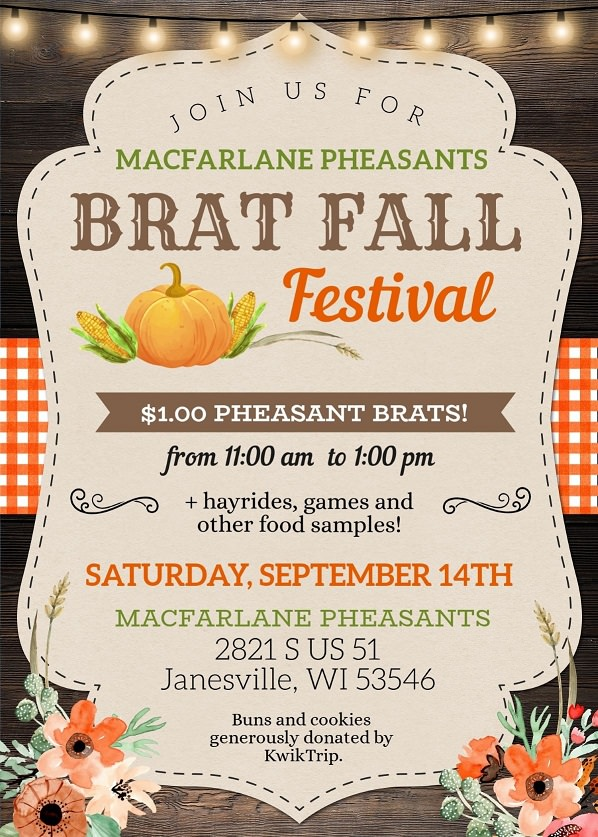 Extra, Extra Read All About It! MacFarlane Pheasants Serves $1.00 Pheasant Brats on Saturday, September 14th, 2019